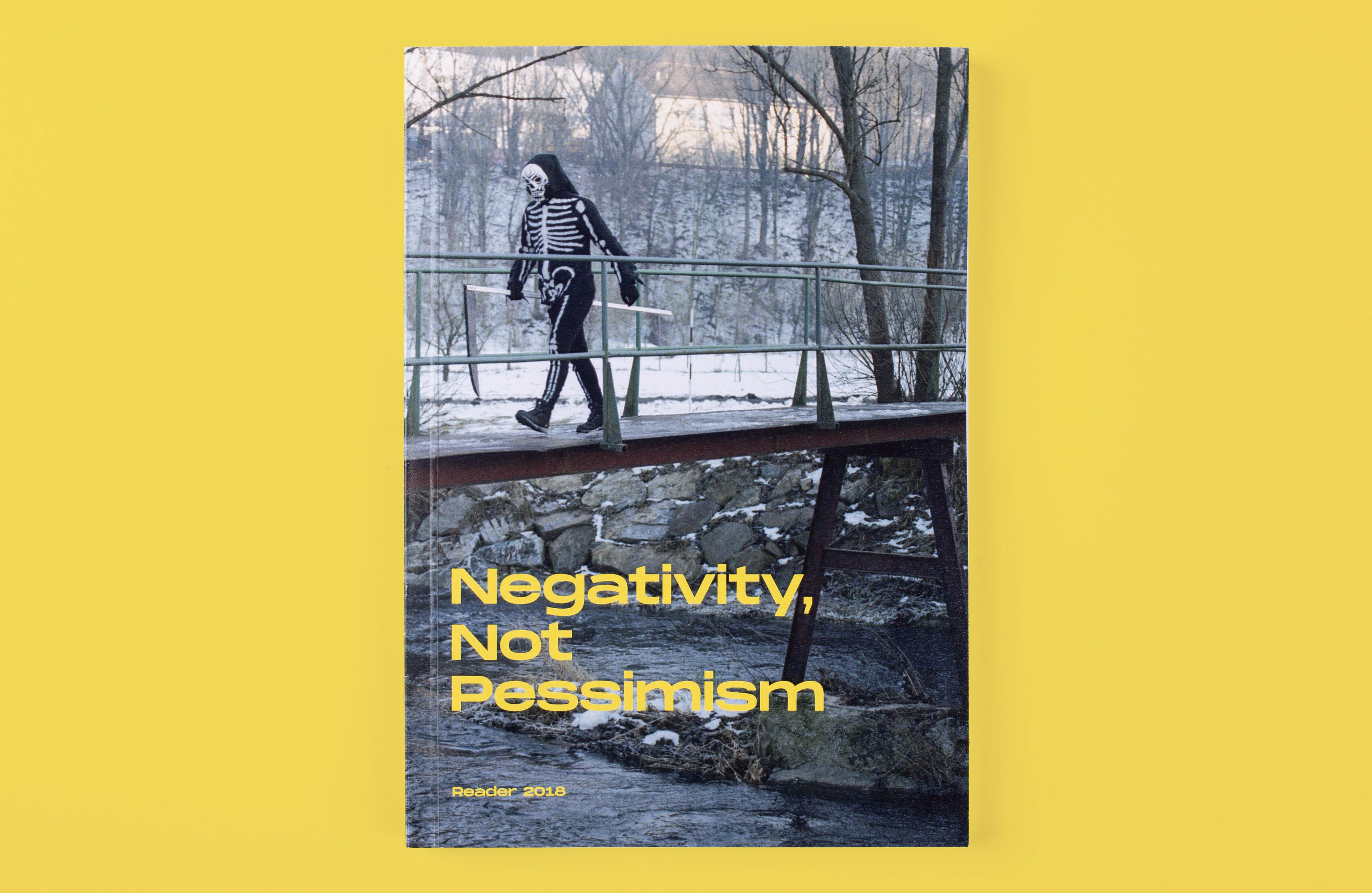 Negativity, Not Pessimism